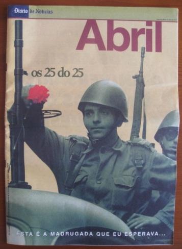 Portugal & Revoluçao - Revista '25 DE ABRIL 1974 - 02 25 DO 25' (Ed DN - Lisboa 23.04.1999) 02